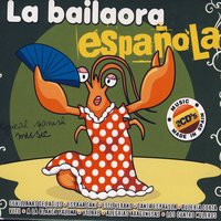 La Bailaora Española (Typical Spanish Music) — сборник