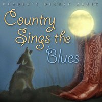 Reader's Digest Music: Country Sings The Blues — сборник