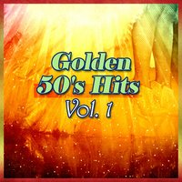 Golden 50s Hits, Vol. 1 — сборник