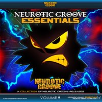 Neurotic Groove Essentials, Vol. 9 — сборник