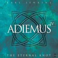 Adiemus IV - The Eternal Knot — Adiemus