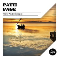Mister and Mississippi — Patti Page
