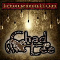 Imagination — Chad Lee