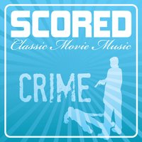 Scored! - Crime Movie Music — Czech Philharmonic Orchestra