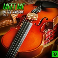 Meet Me By The Jukebox, Vol. 3 — сборник