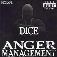 Anger Management — Dice