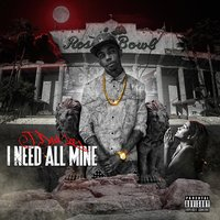 I Need All Mine — J Dash Lee