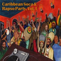 Caribbean Soca & Rapso Party, Vol. I — сборник