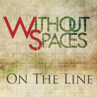 On the Line — Withoutspaces