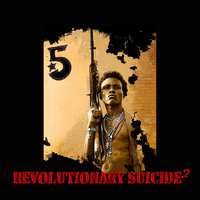 Revolutionary Suicide 2 — The 5
