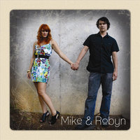 She - Single — Mike & Robyn