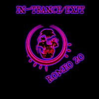 In Trance/Exit — Romeo_20