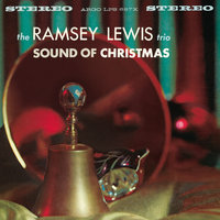 Sound Of Christmas — Ramsey Lewis, The Ramsey Lewis Trio