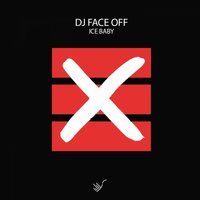 Ice Baby — Dj Face Off