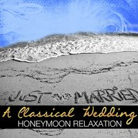 A Classical Wedding: Honeymoon Relaxation — Anatoly Liadov