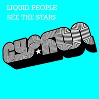 See The Stars — Liquid People