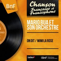 On dit / Mimi la rose — Mario Bua Et Son Orchestre