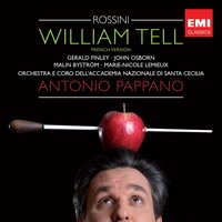 Rossini: William Tell — Antonio Pappano, Джоаккино Россини