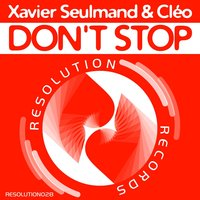 Don't Stop — Xavier Seulmand, Cleo