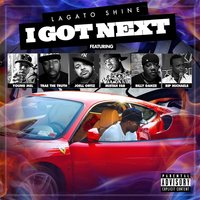 I Got Next — Lagato Shine