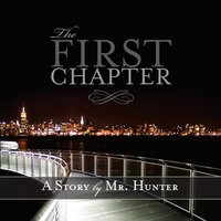 The First Chapter — Mr. Hunter