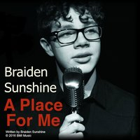 Place for Me — Braiden Sunshine