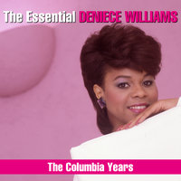 The Essential Deniece Williams (The Columbia Years) — Deniece Williams