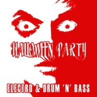 Halloween Party Electro & Drum 'N' Bass — сборник