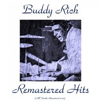 Remastered Hits — Buddy Rich