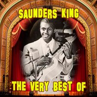 The Very Best Of — Saunders King