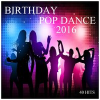 Birthday Pop Dance 2016 — сборник