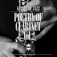Giants of Jazz - Poetry of Clarinet, Vol. 2 — сборник