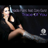Trace of You — Nadia Patric, Cory Gunz