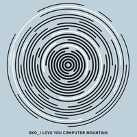 I Love You Computer Mountain — Oko