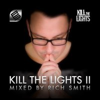 Kill the Lights, Vol. 2 — Rich Smith
