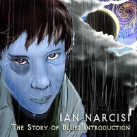 The Story of Blue: Introduction — Ian Narcisi