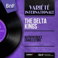Authentiques charlestons — The Delta Kings