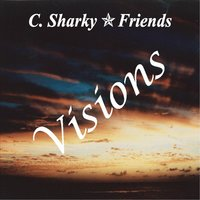 Visions — C. Sharky Cornell