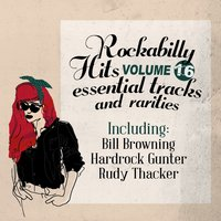 Rockabilly Hits, Essential Tracks and Rarities, Vol. 16 — сборник