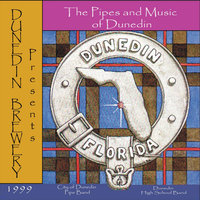 The Pipes & Music of Dunedin — City of Dunedin Pipe Band