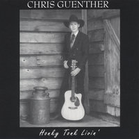 Honky Tonk Livin' — Chris Guenther