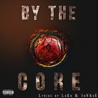 By the Core — Lago, INVADE