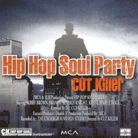 Hip Hop Soul Party 1 — DJ Cut Killer