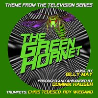 "Theme from ""the Green Hornet"" by Billy May (feat. Chris Tedesco & Roy Wiegand) — Dominik Hauser, Roy Wiegand, Chris Tedesco"