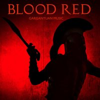 Blood Red — Gargantuan Music