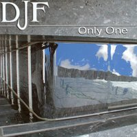Only One — DJ F
