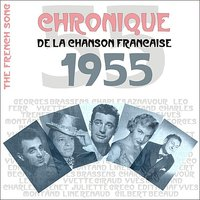 The French Song / Chronique De La Chanson Française - 1955, Vol. 32 — сборник