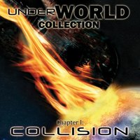 UnderWorld Collection - Chapter I: Collision — сборник