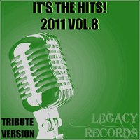 It's the Hits 2011, Vol. 8 — New Tribute Kings