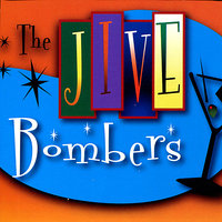 JUMP! With the Jive Bombers — The Jive Bombers